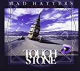 Mad Hatters by TOUCHSTONE (2012-05-22)