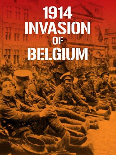 1914 Invasion of Belgium ()