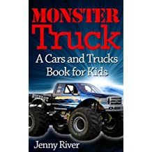 Monster Truck : A Cars and Trucks Book for Kids (20 Bigfoot Monster Trucks Pictures Inside)