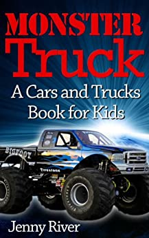 Monster Truck A Cars And Trucks Book For Kids Bigfoot