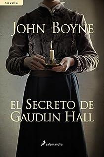 El secreto de Gaudlin Hall par Boyne