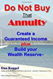 Do Not Buy That Annuity, Dan Keppel, 1466494573