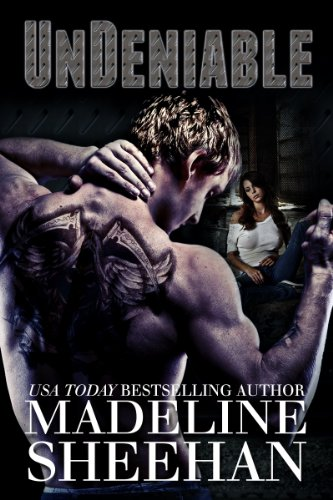 Undeniable by [Sheehan, Madeline]