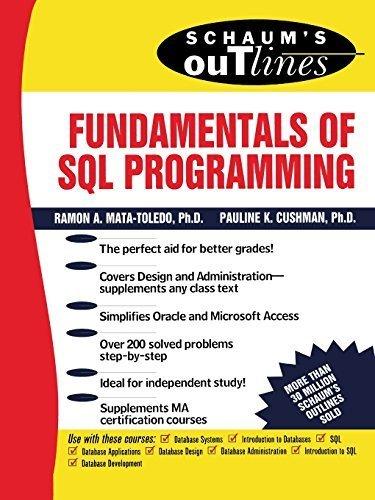 Schaum's Outline of Fundamentals of SQL Programming by Ramon Mata-Toledo - Toledo Shopping Mall