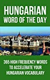 Hungarian Word of the Day%3A 365 High Fr
