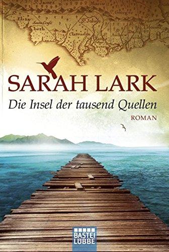 Die Insel der tausend Quellen: Roman (Die Insel-Saga, Band 1)