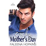 Cocky Mother's Day: A Holiday Novella (Cocker Brothers, The Cocky Series Book 19)