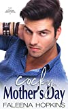Download Cocky Mother's Day: A Holiday Novella (Cocker Brothers, The Cocky Series Book 19) in PDF ePUB Free Online