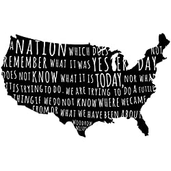 US Quote Map - Woodrow Wilson Quote - Black, Large - Custom Vinyl Wall Art Decal for Homes, Offices, Kids Rooms, Nurseries, Schools, High Schools, Colleges, Universities, Interior Designers, Architects, Remodelers