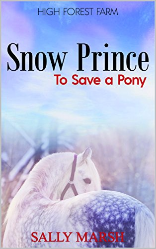 Book: High Forest Farm - Snow Prince by Sally Marsh