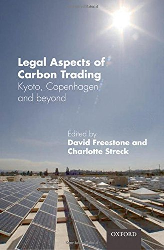 Legal Aspects of Carbon Trading: Kyoto, Copenhagen and beyond by Oxford University Press