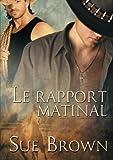 img - for Le rapport matinal (Le Ranch de la Vache Perdue) book / textbook / text book