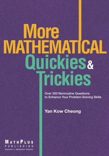 More Mathematical Quickies & Trickies (Volume 2)