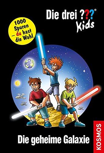 Die drei ??? Kids und du, 15: Die geheime Galaxie