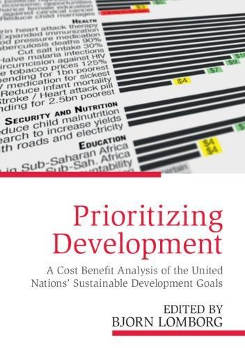 Prioritizing Development A Cost Benefit Analysis of the United