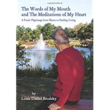 The Words of My Mouth and The Meditations of My Heart