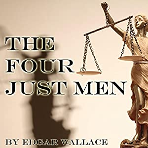 The Four Just Men Audiobook