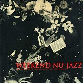 Amazon | Weekend Nu-Jazz | Wee...