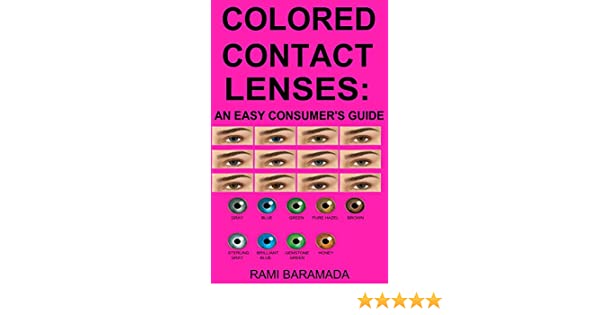 colored contact lenses an easy consumers guide kindle edition by rami baramada professional technical kindle ebooks amazoncom - Color Contacts Amazon