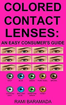 colored contact lenses an easy consumers guide by baramada rami - Color Contacts Amazon
