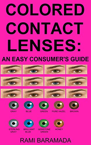 Colored Contact Lenses: an Easy Consumer's -