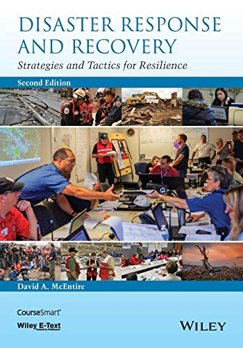 Disaster Response and Recovery: Strategies and Tactics for Resilience (Occupational Safety And Health In The Emergency Services)