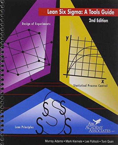 Lean Six Sigma A Tools Guide, 2nd Edition