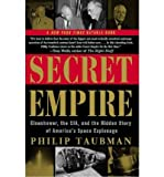 img - for Secret Empire: Eisenhower, the CIA and the Hidden Story of America's Space Espionage (Paperback) - Common book / textbook / text book
