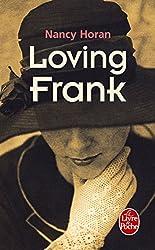 Loving Frank (Le Livre de Poche) (French Edition)