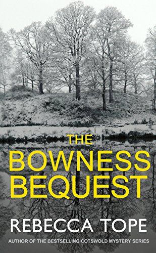 The Bowness Bequest (The Lake District Mysteries) by [Tope, Rebecca]