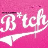 Bitch (Sunset Strippers Remix) [Explicit]