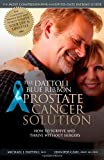 img - for The Dattoli Blue Ribbon Prostate Cancer Solution: How to Survive and Thrive Without Surgery by Michael J. Dattoli (2009-03-12) book / textbook / text book