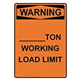 Weatherproof Plastic Vertical OSHA WARNING ____Ton Working Load Limit Sign with English Text