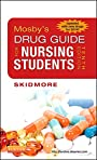 Mosby's Drug Guide for Nursing Students, with 2014 Update - E-Book