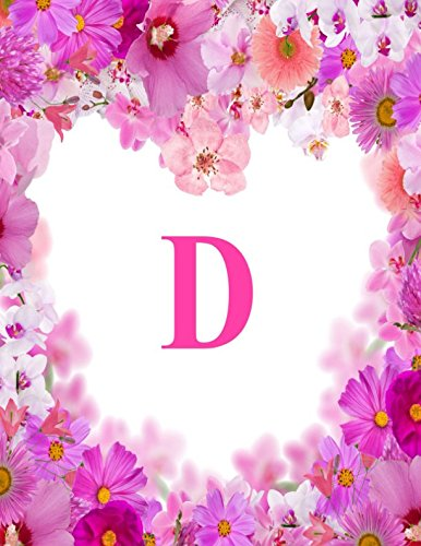 D: Monogram Initial Composition Lined Blank Paper Journal Diary Notebook To Write In (Monogrammed Collections) (Initial D Book Collection)