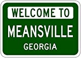 MEANSVILLE, GEORGIA - USA Welcome to Sign - Heavy Duty - 12