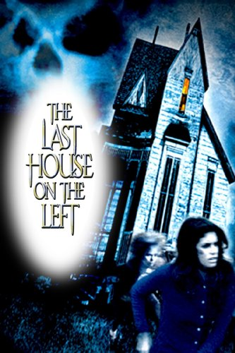 Last House On The Left (1972) by