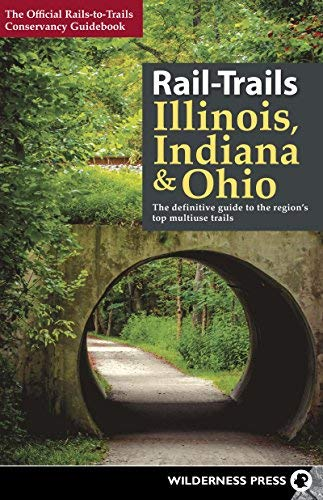 - Rail-Trails Illinois, Indiana, and Ohio: The definitive guide to the region's top multiuse trails