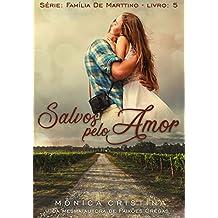 Salvos pelo amor (Família De Marttino Livro 5)