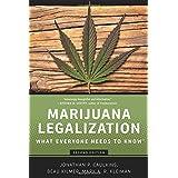 Marijuana Legalization: What Everyone Needs to Know®