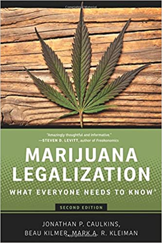 Amazon.com: Marijuana Legalization: What Everyone Needs to ...