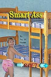 Smart Ass (Shift Book 5)