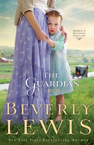 Guardian, The (Home to Hickory Hollow) by Bethany House Publishers