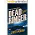 Dead Ringer: The Jack Reacher Experiment Book 1