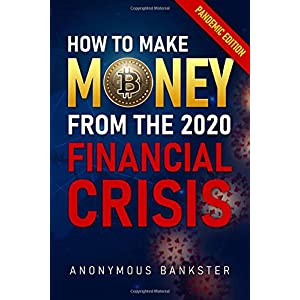 How to make money from the 2020 Financial Crisis