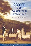 img - for Coke of Norfolk (1754-1842): A Biography book / textbook / text book
