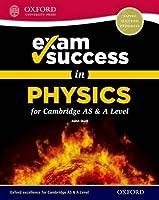 Exam Success In Physics For Cambridge AS & A
