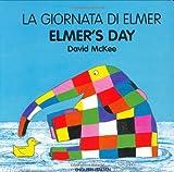 Elmer's Day, David McKee, 1840593997