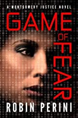 Game of Fear (A Montgomery Justice Novel Book 3) Kindle Edition