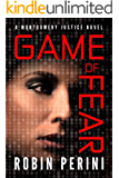 Game of Fear (A Montgomery Justice Novel Book 3)